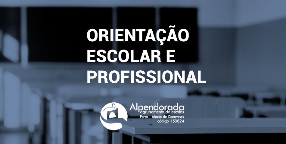 Orientação Escolar e Profissional do Agrupamento de Escolas de Alpendorada