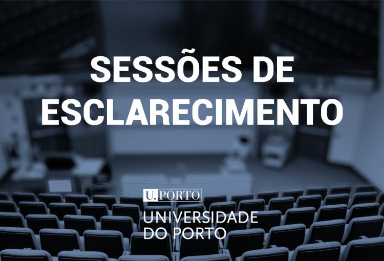 Sessões de Esclarecimento da Universidade do Porto
