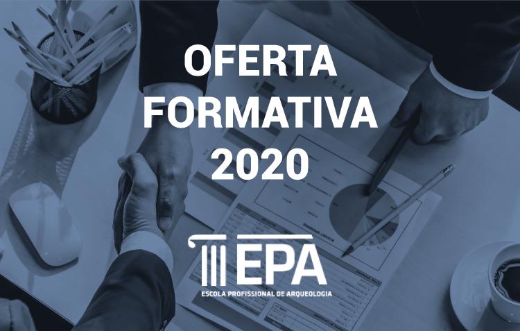Oferta Formativa EPA – Escola Profissional de Arqueologia