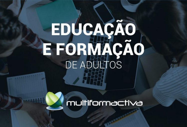 Educação e Formação de Adultos – Multiformactiva