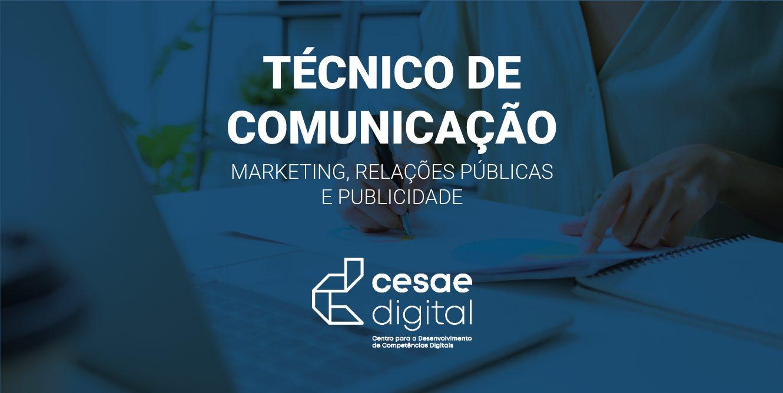 CESAE DIGITAL – Técnico/a de Comunicação